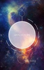 Affliction | 솝 by obsobing