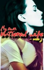 My Own Battered Wife(complete) by kevinalias