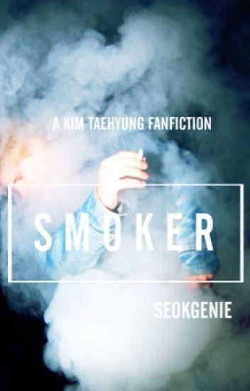 smoker // kimtaehyung [COMPLETED]