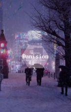 Danision [ ᵈᵃᶰᶤˢᶰᵒᵗᵒᶰᶠᶤʳᵉ ˣ ᵒᶰᶤˢᶤᵒᶰ ] by ihatethisaccountbye