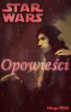 Star Wars - Opowieści by Megs1709