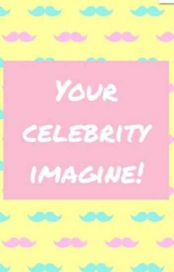 Your Celebrity Imagine!
