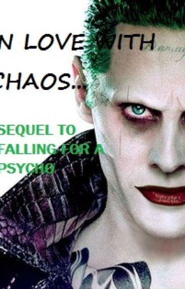 In Love With Chaos (Sequel to Falling for a psycho Joker)