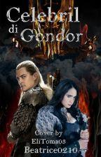 Celebril di Gondor by Beatrice0200