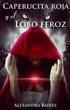 Caperucita Roja Y El Lobo [Editada]  by Apollymi4