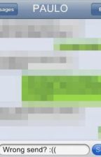 Wrong Send. by aprincessinlove