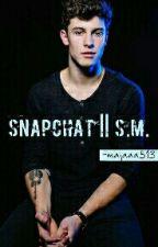 Snapchat || S.M. by shwanmednes
