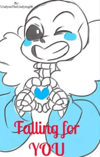 Falling for YOU (Sans X Reader)