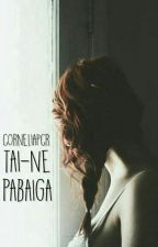 Tai - Ne Pabaiga /The Hunger Games Fanfiction/ by corneliapcr