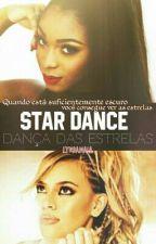 Star Dance: Dança das Estrelas // Norminah by LyndaMaia