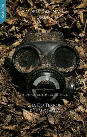 Dia Do Terror - 1° Temporada by KevinCiconne