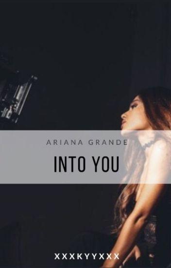Into you •Ariana Grande• MAGYAR