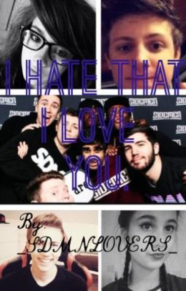 I Hate That I Love You |Sidemen Fanfiction|
