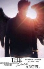The Dark Angel by LexiTheGlambert