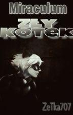 Miraculum: Zły Kotek by ZeTka707