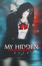 My hidden monster | وحشي الخَفي by zoze_stories
