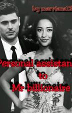 Personal Assistant To Mr Billionaire by Marviana123