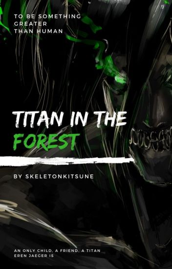 Titan In The Forest