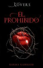 Lovers: Forbidden #1 by M_ElianaSalas