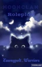 MoonClan Roleplay by Tawnypelt_Warriors