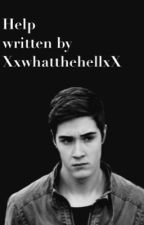Help (Miles Hollingsworth fanfic) by XxwhatthehellxX