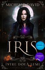 Iris : Între două lumi by WinterOfFrozenDreams