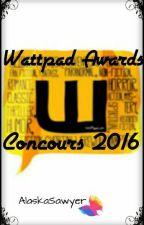 Wattpad Awards concours 2016 by AlaskaSawyer