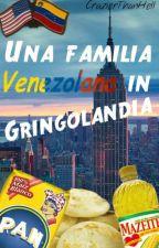 Una Familia Venezolana In Gringolandia by CrazierThanHell
