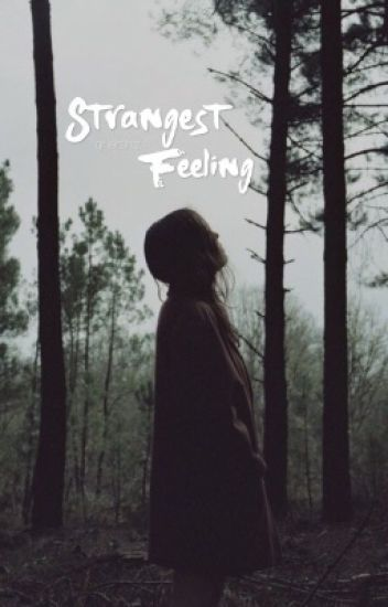 Strangest Feeling || stranger things.
