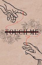 Touch me by eddysr