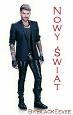Nowy Świat - Adam Lambert by BlackEevee