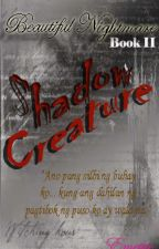 BN Book2: SHADOW CREATURES by Emetuc
