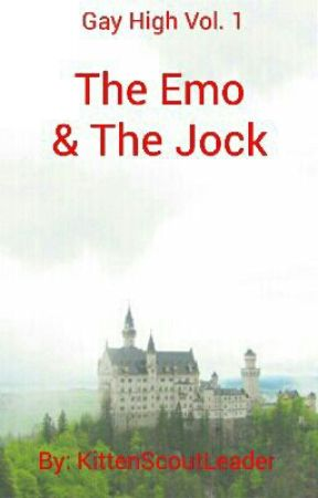 Gay High Vol. 1 The Emo And The Jock by Kitten_scout_leader
