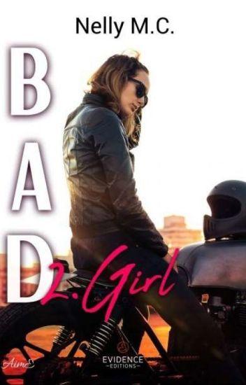 ||Bad Girl|| • Tome 2