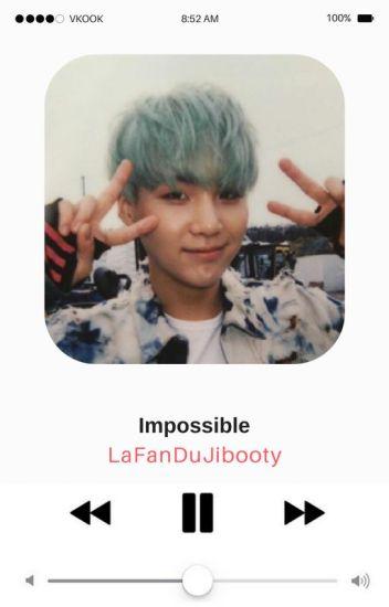 Impossible ➳ Jikook {OS Lemon}
