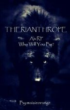 THERIANTHROPE~ an RP by maisieorange