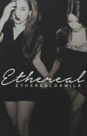 Ethereal  by etherealcamila