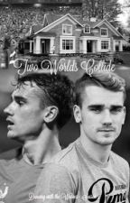 Two Worlds Collide - Antoine Griezmann (DWTW - Saison 2) by SummerBadRead