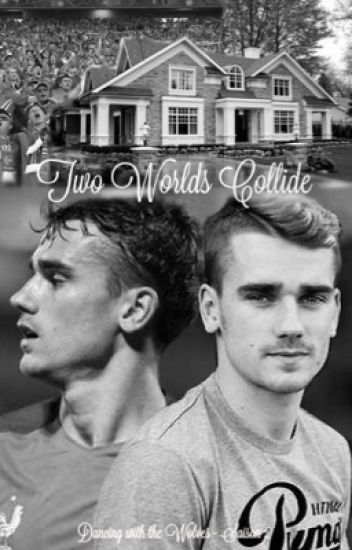 Two Worlds Collide - Antoine Griezmann (DWTW - Saison 2)