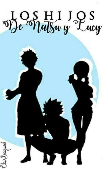 Los hijos de Natsu y Lucy
