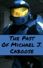 The Past Of Michael J. Caboose  by ExtraTale