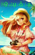 (Nử Phụ ,np+h) Nử Phụ Nỗi Loạn . by sakura_ikimono456