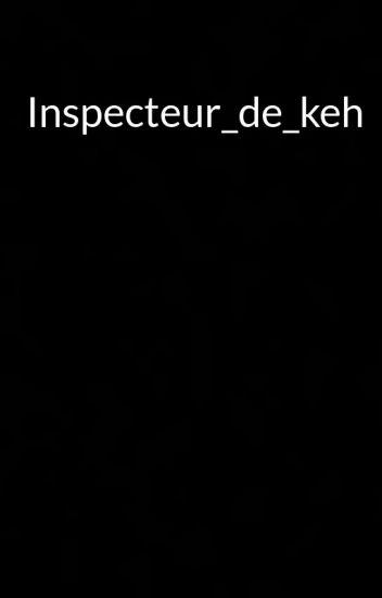 Inspecteur_de_keh
