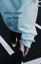 Nico X reader (one shots) ON HOLD!!! by multitoothless