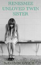 RENESMEE UNLOVED TWIN SISTER by FANDOM_GEEK_13