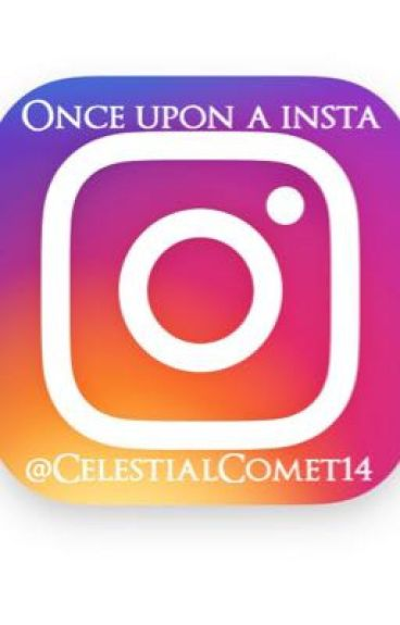 Once Upon a Insta