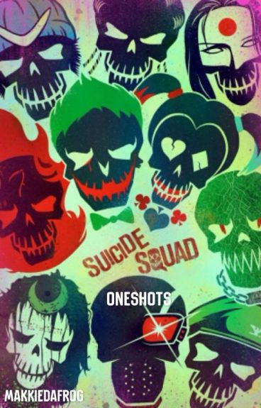 Suicide Squad One-Shots
