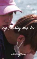 my freaking step bro. (w/ kim seokjin & kim taehyung) by whistlingflower