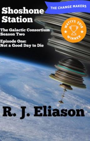 Shoshone Station: The Galactic Consortium season 2 by RJEliason
