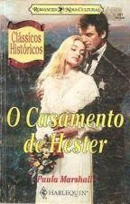 O Casamento de Hester - Paula Marshall by PriscilaNeves645